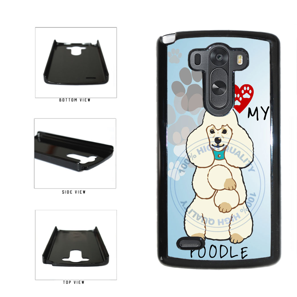 I love My Poodle Dog Lover Plastic Phone Case Back Cover For LG G3 D855 includes BleuReign(TM) Cloth and Warranty Label