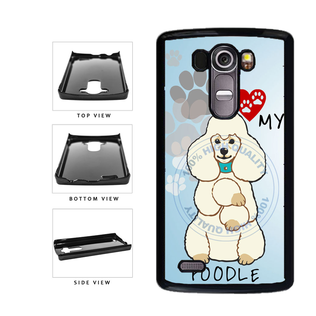 I love My Poodle Dog Lover Plastic Phone Case Back Cover For LG G4 H815 includes BleuReign(TM) Cloth and Warranty Label