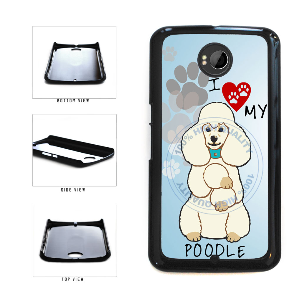 I love My Poodle Dog Lover Plastic Phone Case Back Cover For Google Nexus 6 includes BleuReign(TM) Cloth and Warranty Label