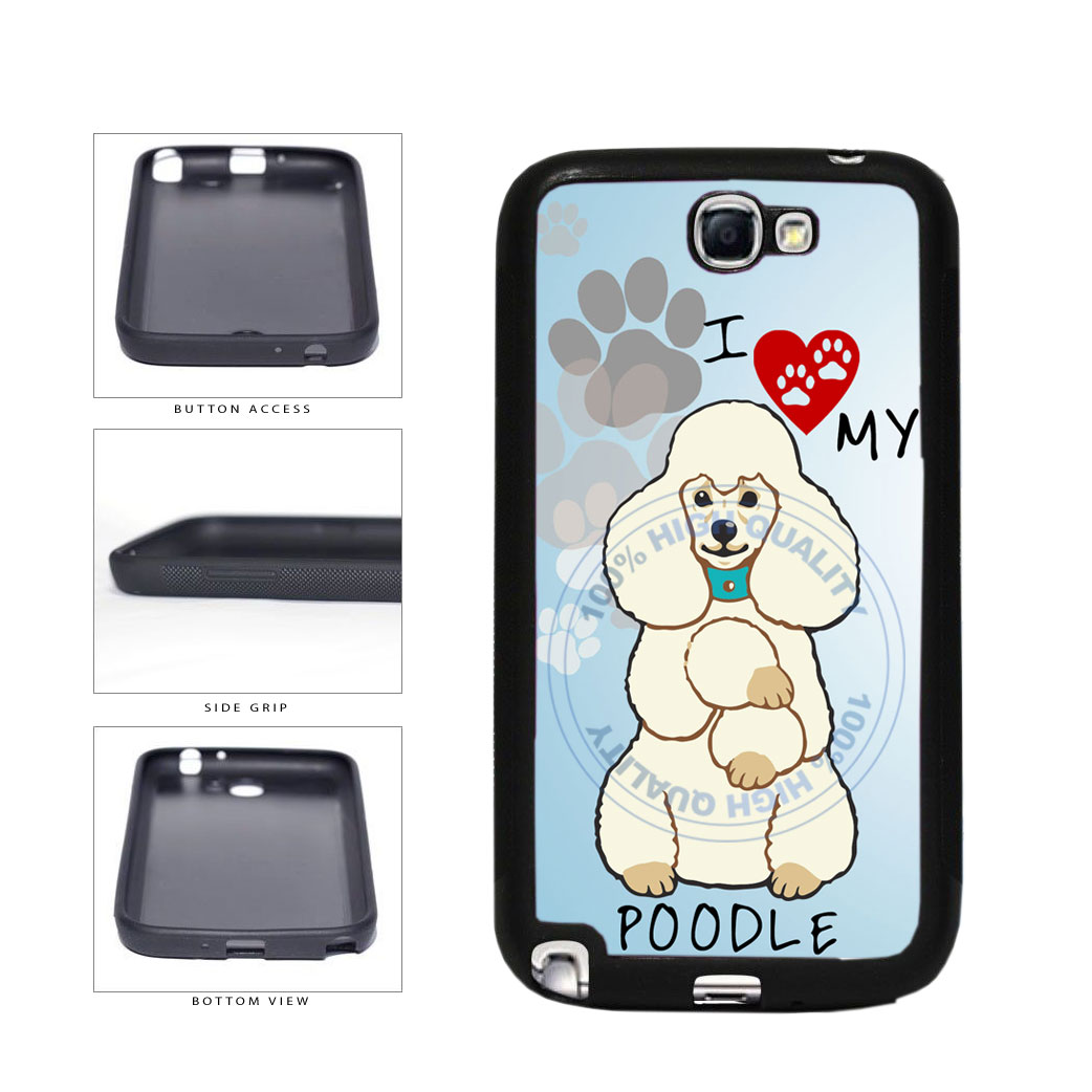 I love My Poodle Dog Lover TPU Rubber SILICONE Phone Case Back Cover For Samsung Galaxy Note II 2 N7100 includes BleuReign(TM) Cloth and Warranty Label