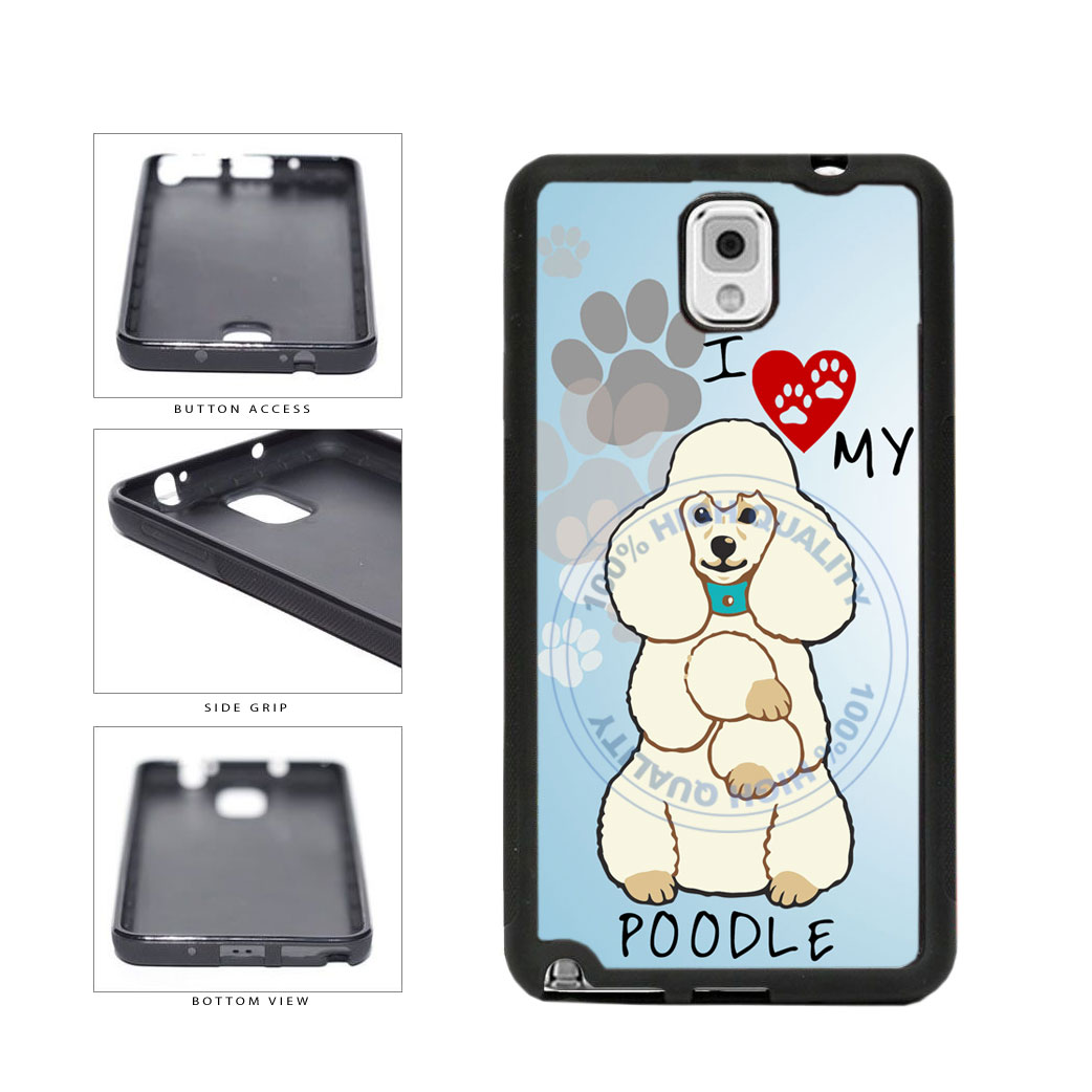 I love My Poodle Dog Lover TPU Rubber SILICONE Phone Case Back Cover For Samsung Galaxy Note III 3 N9002 includes BleuReign(TM) Cloth and Warranty Label