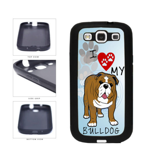 I Love My Bulldog Dog Lover TPU Rubber SILICONE Phone Case Back Cover For Samsung Galaxy S3 I9300 includes BleuReign(TM) Cloth and Warranty Label