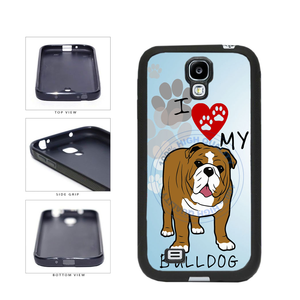 I Love My Bulldog Dog Lover TPU Rubber SILICONE Phone Case Back Cover For Samsung Galaxy S4 I9500 includes BleuReign(TM) Cloth and Warranty Label