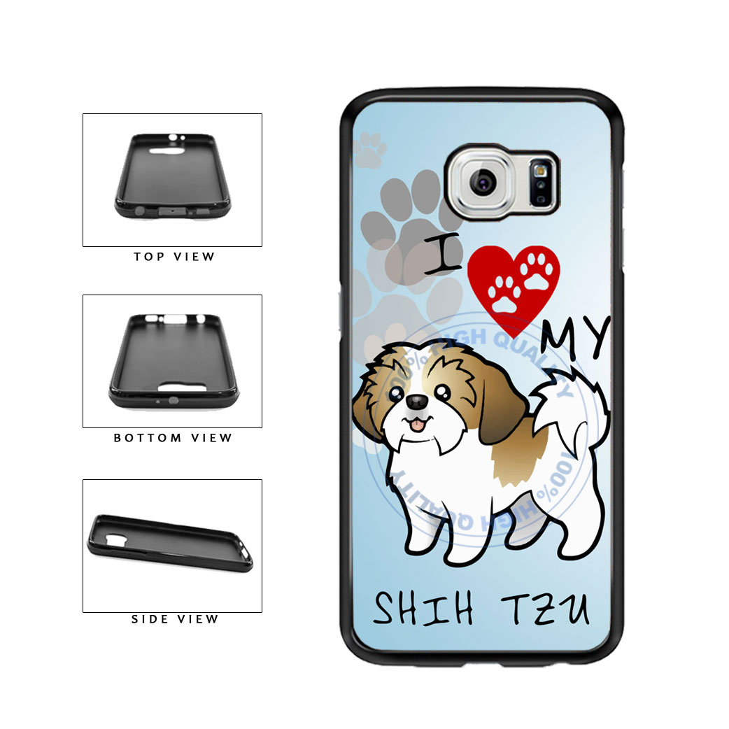 I Love My Shih Tzu Dog Lover TPU Rubber SILICONE Phone Case Back Cover For Samsung Galaxy S6 G920 includes BleuReign(TM) Cloth and Warranty Label