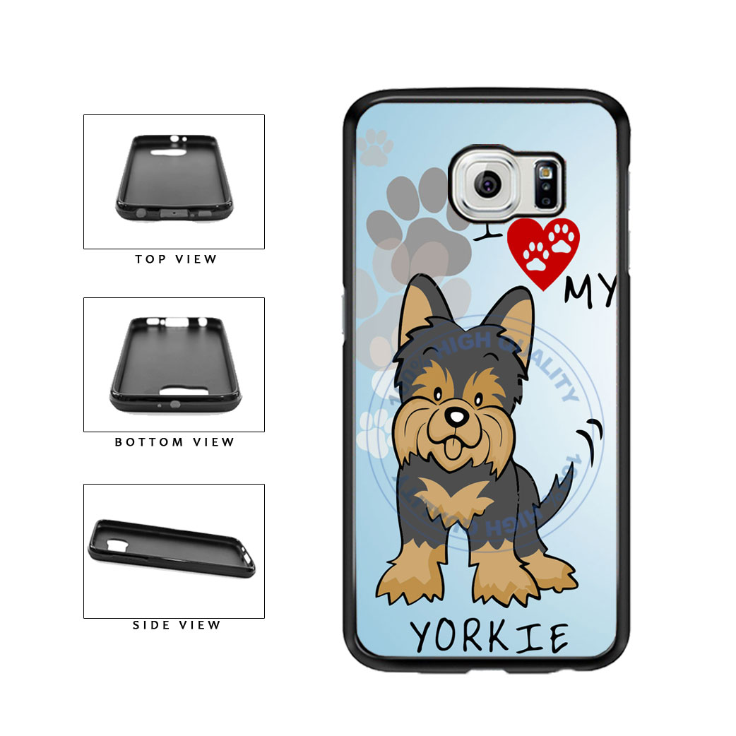 I Love My Yorkie Dog Lover TPU Rubber SILICONE Phone Case Back Cover For Samsung Galaxy S6 G920 includes BleuReign(TM) Cloth and Warranty Label