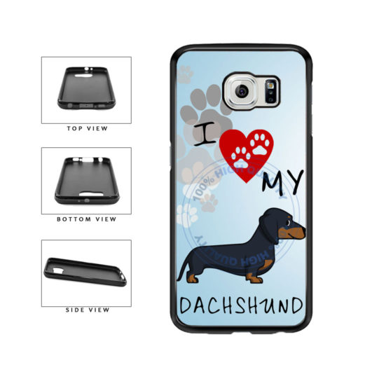 I Love My Dachshund Dog Lover TPU Rubber SILICONE Phone Case Back Cover For Samsung Galaxy S6 G920 includes BleuReign(TM) Cloth and Warranty Label