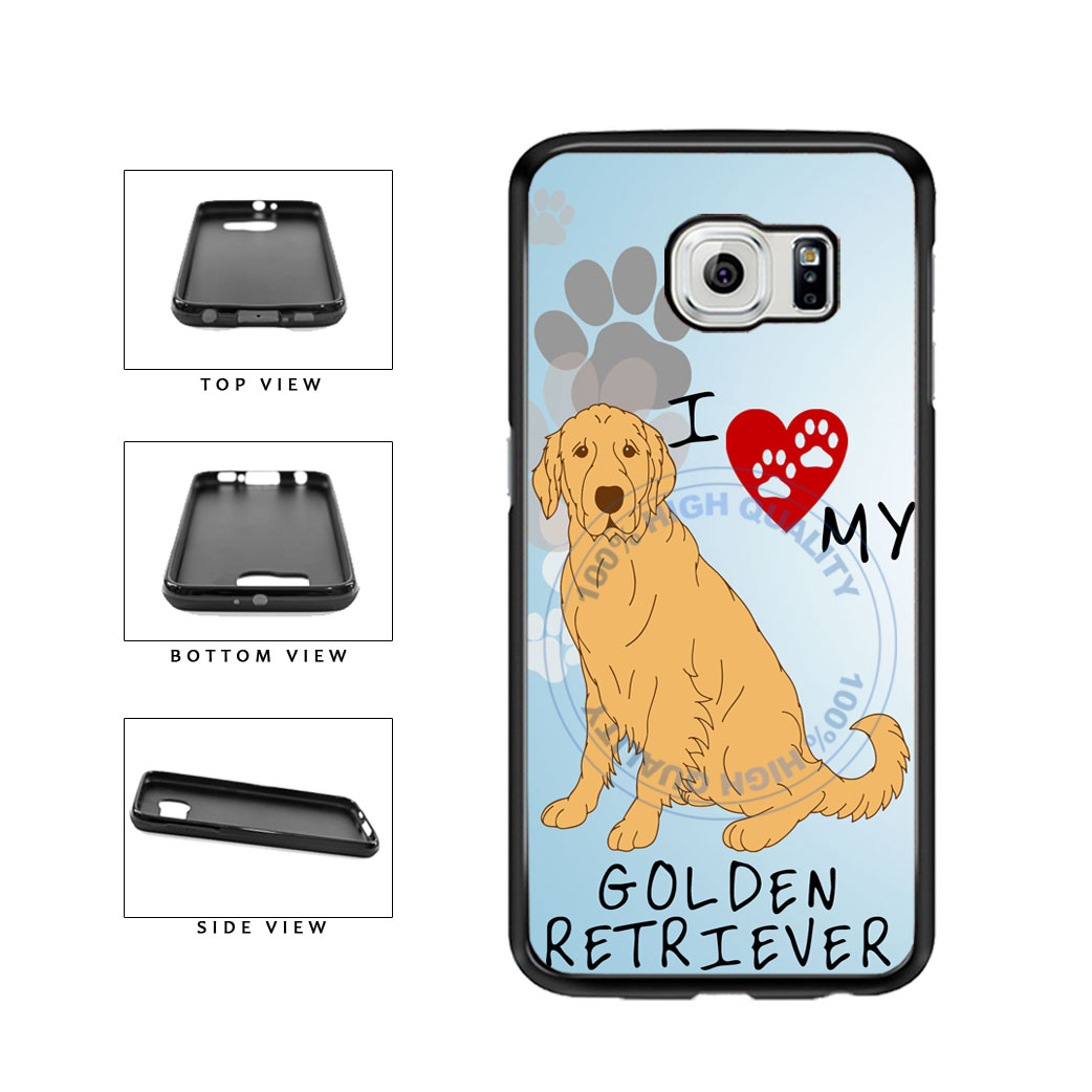 I Love My Golden Retriever Dog Lover TPU Rubber SILICONE Phone Case Back Cover For Samsung Galaxy S6 G920 includes BleuReign(TM) Cloth and Warranty Label