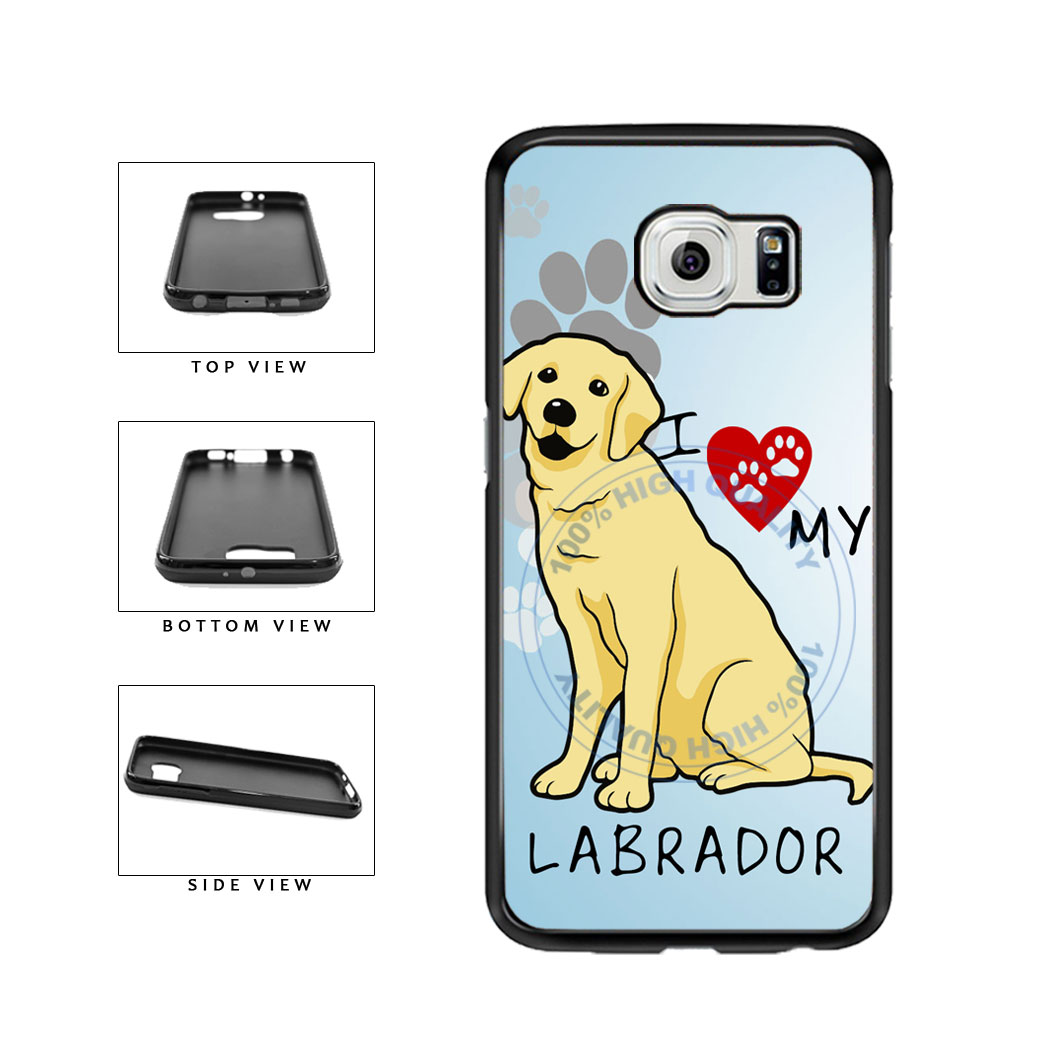 I Love My Labrador Dog Lover TPU Rubber SILICONE Phone Case Back Cover For Samsung Galaxy S6 G920 includes BleuReign(TM) Cloth and Warranty Label