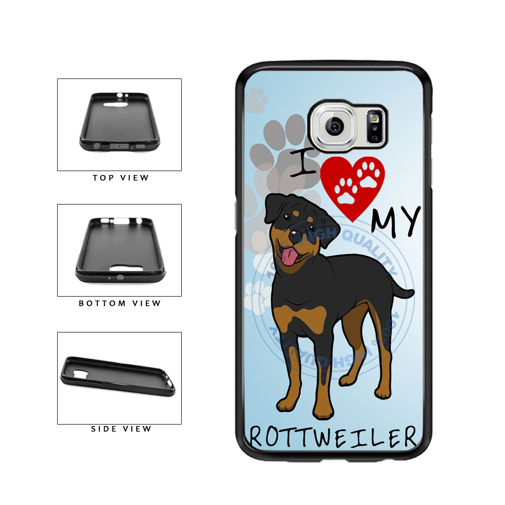 I Love My Rottweiler Dog Lover TPU Rubber SILICONE Phone Case Back Cover For Samsung Galaxy S6 G920 includes BleuReign(TM) Cloth and Warranty Label