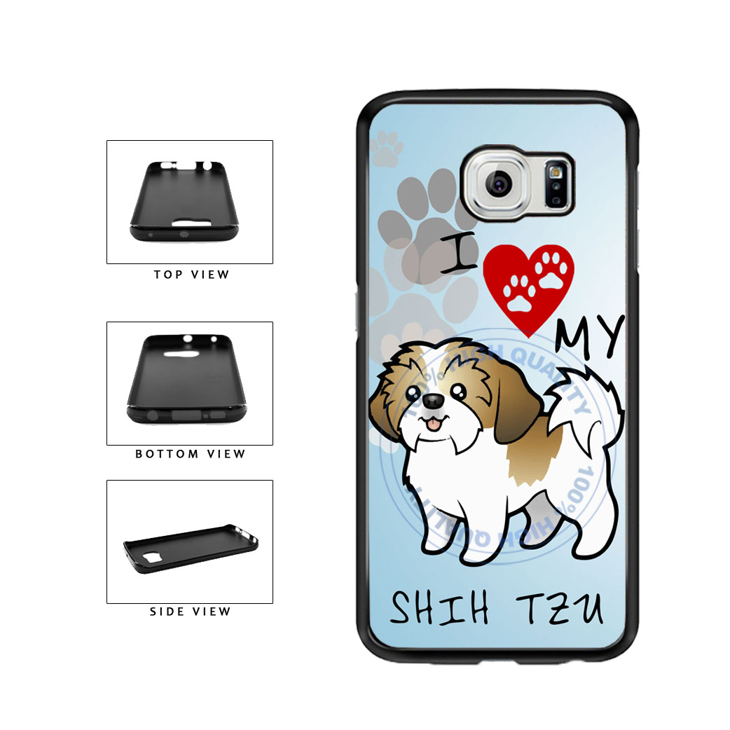 I Love My Shih Tzu Dog Lover TPU Rubber SILICONE Phone Case Back Cover For Samsung Galaxy S6 Edge G925 includes BleuReign(TM) Cloth and Warranty Label