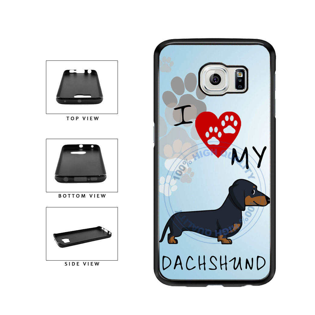 I Love My Dachshund Dog Lover TPU Rubber SILICONE Phone Case Back Cover For Samsung Galaxy S6 Edge G925 includes BleuReign(TM) Cloth and Warranty Label
