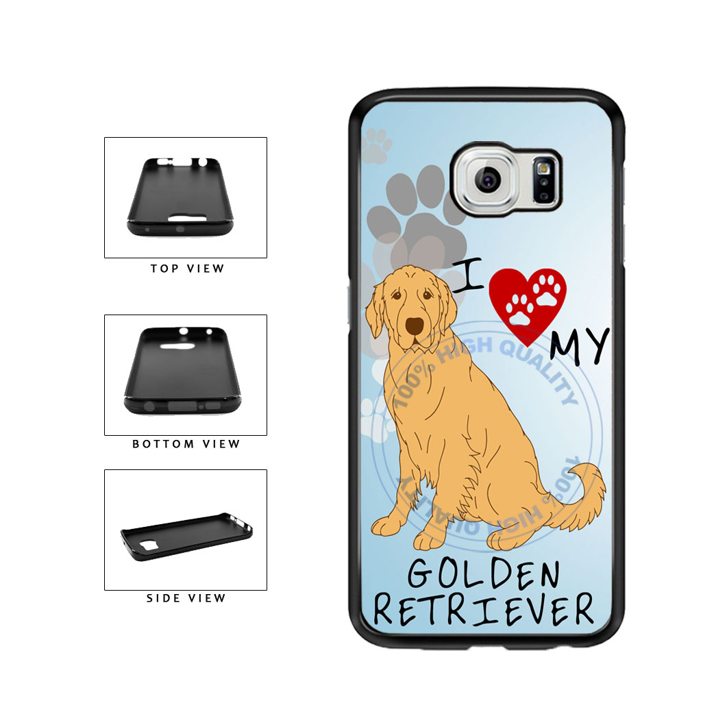 I Love My Golden Retriever Dog Lover TPU Rubber SILICONE Phone Case Back Cover For Samsung Galaxy S6 Edge G925 includes BleuReign(TM) Cloth and Warranty Label